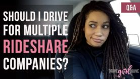 Should I Drive For Other Rideshare Services? | DRIVE GIRL DRIVE