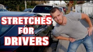 Stretches for long Distance Drivers (Uber Drivers)