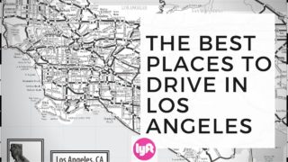 The Best Places To Drive For Lyft In Los Angeles