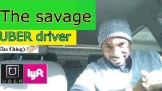 The savage UBER driver