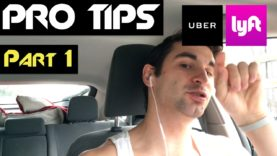 Uber & Lyft PRO TIPS (Part 1)