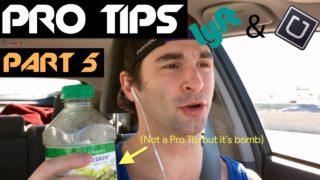 Uber & Lyft PRO TIPS (Part 5)