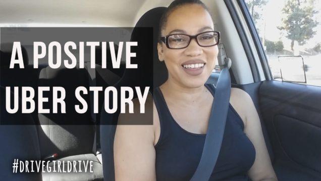 A Positive Uber Passenger Story