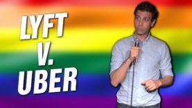 Lyft v. Uber (Stand Up Comedy)