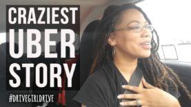 "My ""Craziest"" Uber Story"