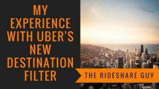 My Experience With Uber's New Destination Filter