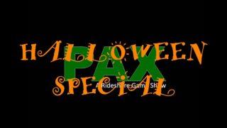 PAX – Halloween Special