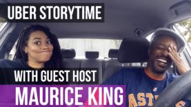 Uber Storytime with Guest Maurice King – Drive Girl Drive