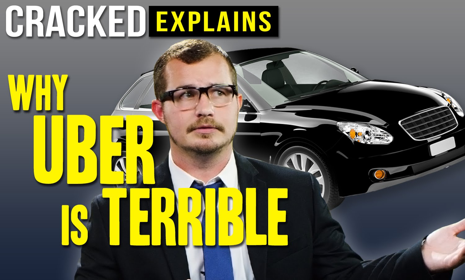 Why Uber Is Terrible – Cracked Explains