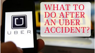 What To Do After An Uber Accident?