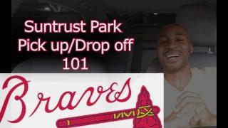 SunTrust Park (Braves) Pick up/Drop off 101