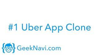 UBER APP CLONE – GeekNavi – iOS Demo of User/Driver Mode (Version 3.0)