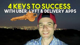 4 Keys To Success With UBER, LYFT & Delivery Apps ????