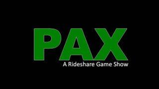 Uber/Lyft Drivers – SEASON 2 Episode 16 – PAX – A Rideshare Game Show