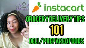 Instacart Tip 101: Deli and Prepared Foods – The quickest method
