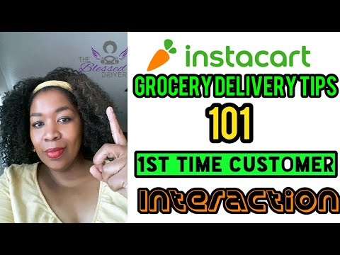 Instacart Tips 101: How to make a good 1st Impression with new Instacart Customers…and get tips!