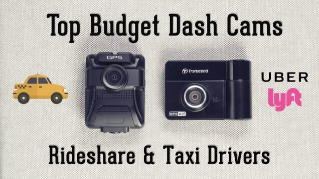 Top Budget Taxi & Ridesharing Dash Cameras for 2017 – Dual Lens Cams for Uber, Lyft