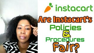 Are Instacart's Policies and Procedures Fair?
