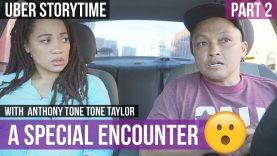 Uber Storytime: A Special Encounter – Part 2