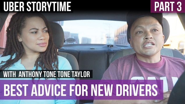 Uber Storytime: Best Advice For New Drivers – Part 3
