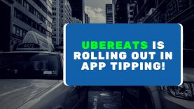UberEATS will allow in app TIPPING, coming nationwide!