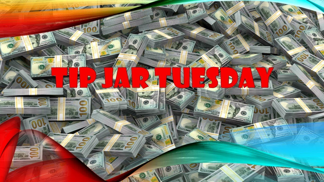 Uber/Lyft Drivers – Tip Jar Tuesday 28