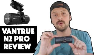 VanTrue N2 Pro Dash Cam – Review for Uber Drivers