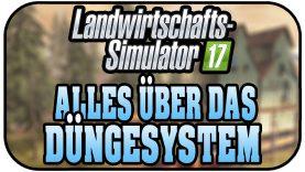 LS17 Alles über das Düngesystem – Landwirtschaft Simulator 17 Deutsch