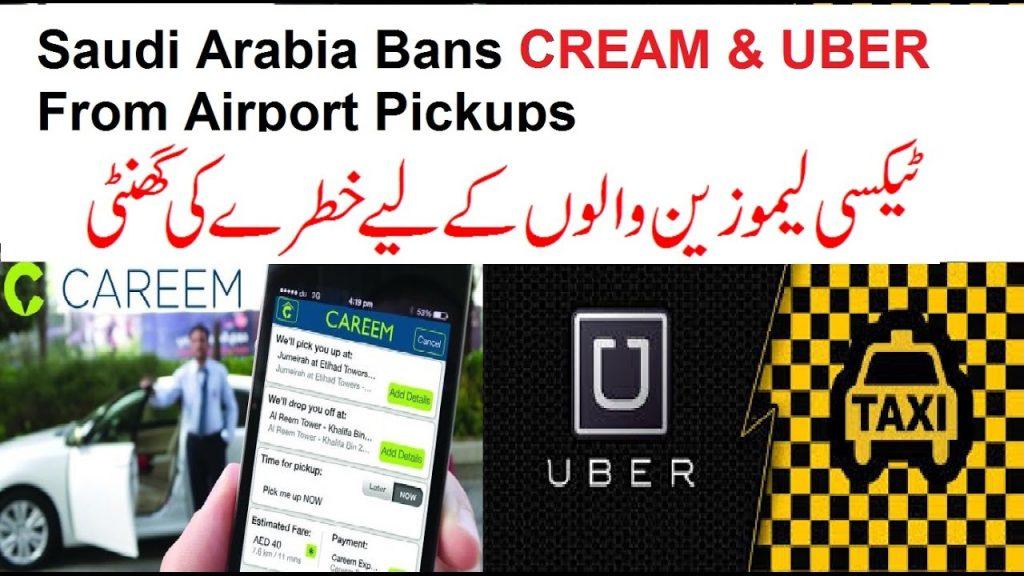 Saudi Arabia Bans Creem & Uber From AirPort  Pickups