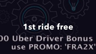 Uber 1st ride free up to $20 2107: 'FRA2X'