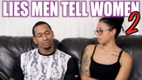 LIES MEN TELL WOMEN (part 2)