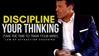 Tony Robbins: DISCIPLINE YOUR THINKING (One of the BEST MOTIVATIONAL VIDEOS EVER)